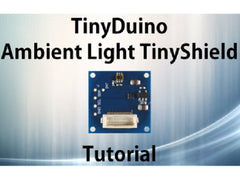 TinyShield Ambient Light Sensor Tutorial