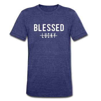 Blessed Not Lucky UNISEX FIT T-Shirt * - Ven & Rose