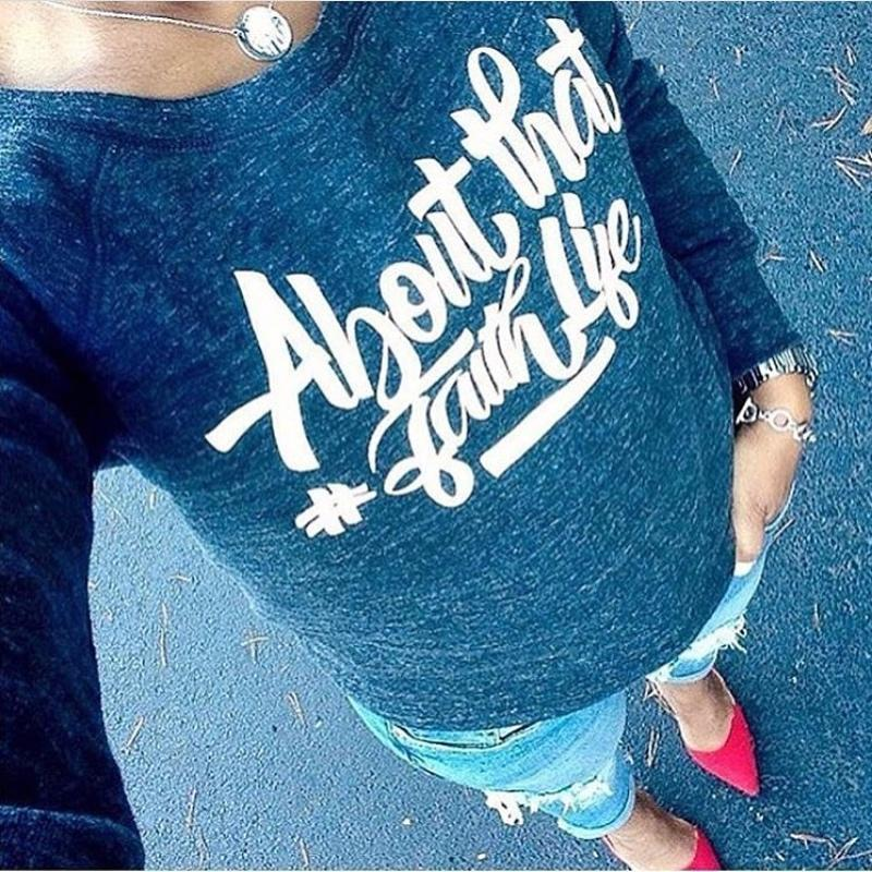 About that Faith Life Sweatshirt*