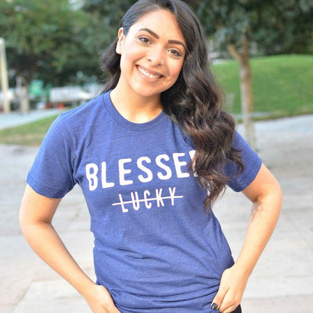 Blessed Not Lucky UNISEX FIT Tee (Also in Grey V-Neck)