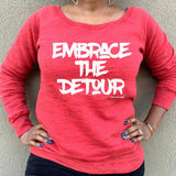 Embrace The Detour Sweatshirt - Ven & Rose