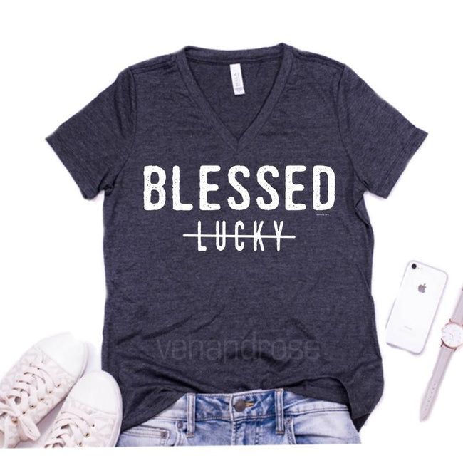 Blessed Not Lucky UNISEX FIT Tee (Also in Grey V-Neck) - Ven & Rose