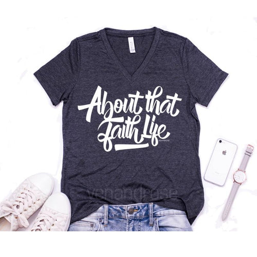 About that Faith Life UNISEX FIT V-Neck T-shirt * - Ven & Rose