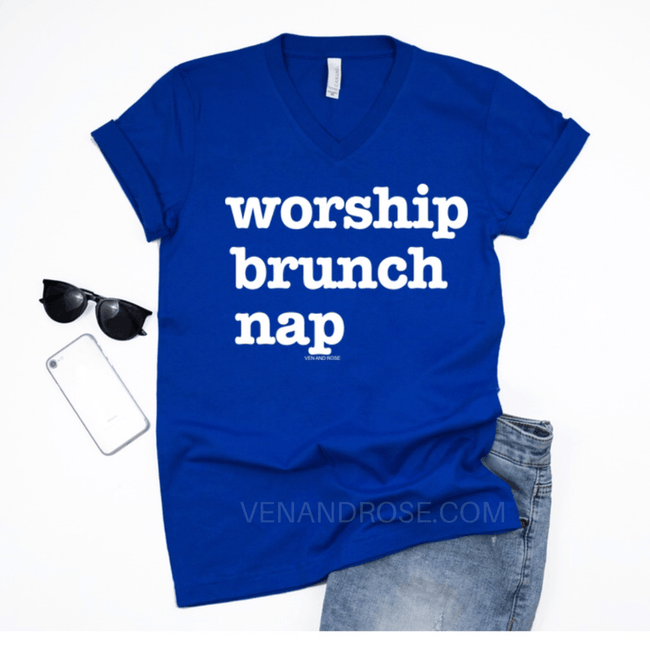 Worship, Brunch, Nap UNISEX FIT V-Neck Tee (ALSO in ROYAL BLUE) - Ven & Rose