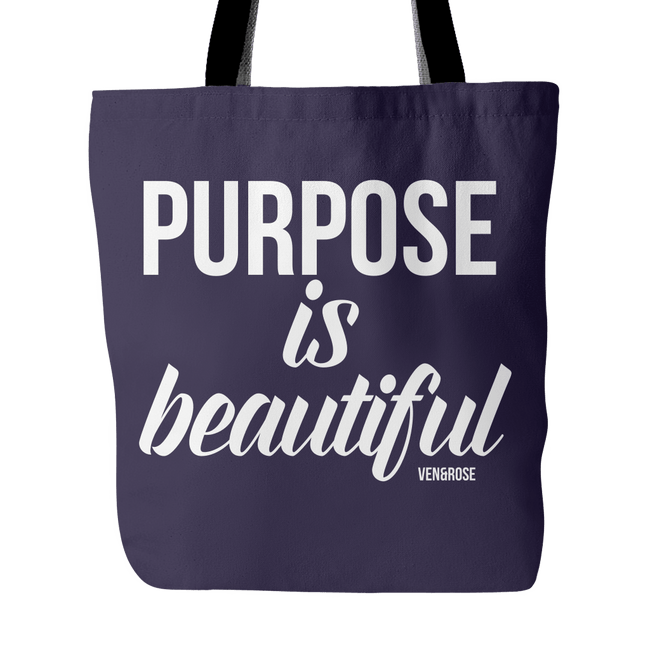 Purpose is Beautiful Tote - Ven & Rose