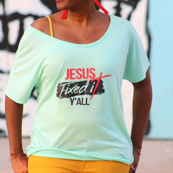 Jesus Fixed It Y'all Slouchy Tee - Ven & Rose