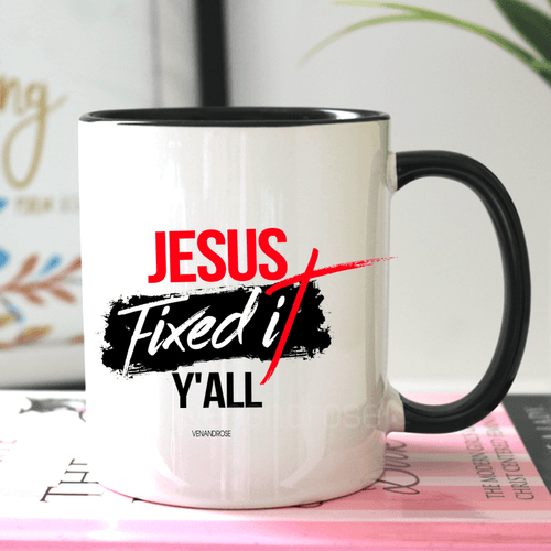 Jesus Fixed It Y'all Mug - Ven & Rose