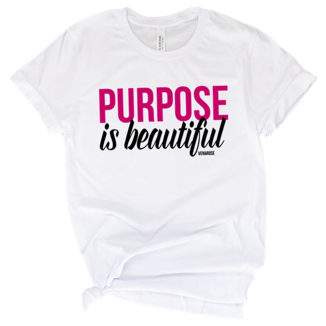 Purpose is Beautiful Tee
