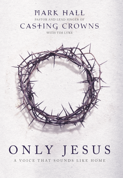 Only Jesus: A Voice That Sound Like Home Devotional Book