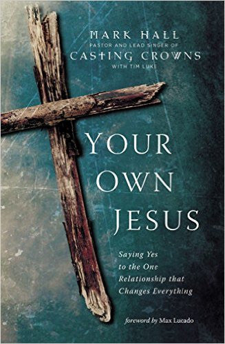 Your Own Jesus Book (paperback) - Casting Crowns Online Store