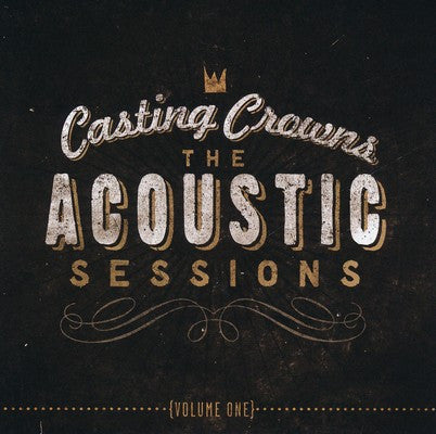 The Acoustic Sessions: Volume 1 - Casting Crowns Online Store