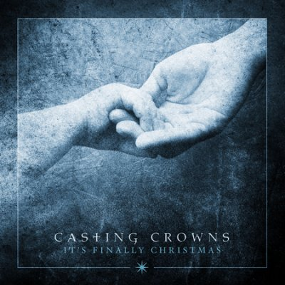 Casting Crowns Christmas Album 2019 It's Finally Christmas CD – Casting Crowns Online Store