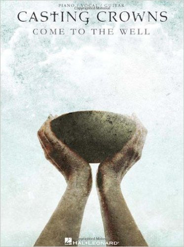 Come To The Well Songbook - Casting Crowns Online Store