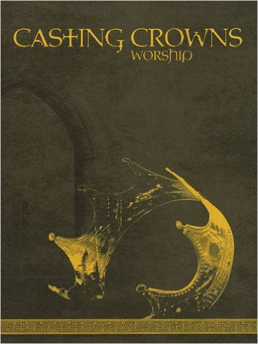 Worship Songbook - Casting Crowns Online Store