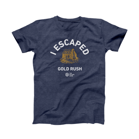 I Escaped Gold Rush Tee