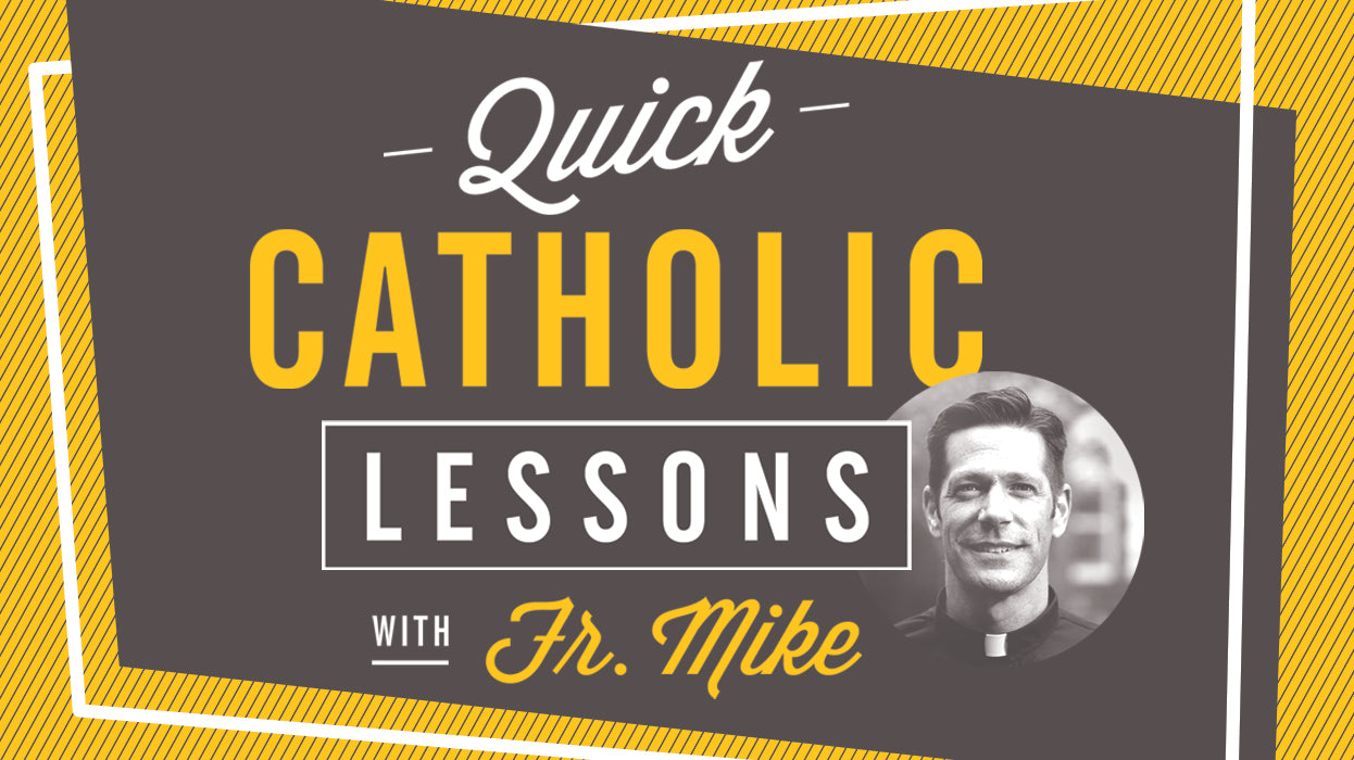 Quick Catholic Lessons