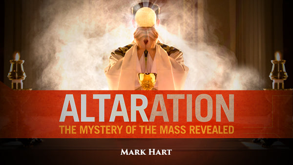 Altaration: The Mystery of the Mass Revealed