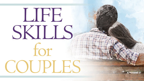 Life Skills for Couples