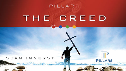 Pillar I: The Creed