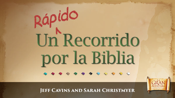 A Quick Journey Through the Bible Spanish Language Edition