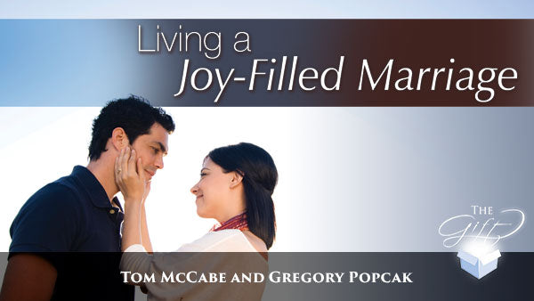 Living a Joy-Filled Marriage - Life Skills