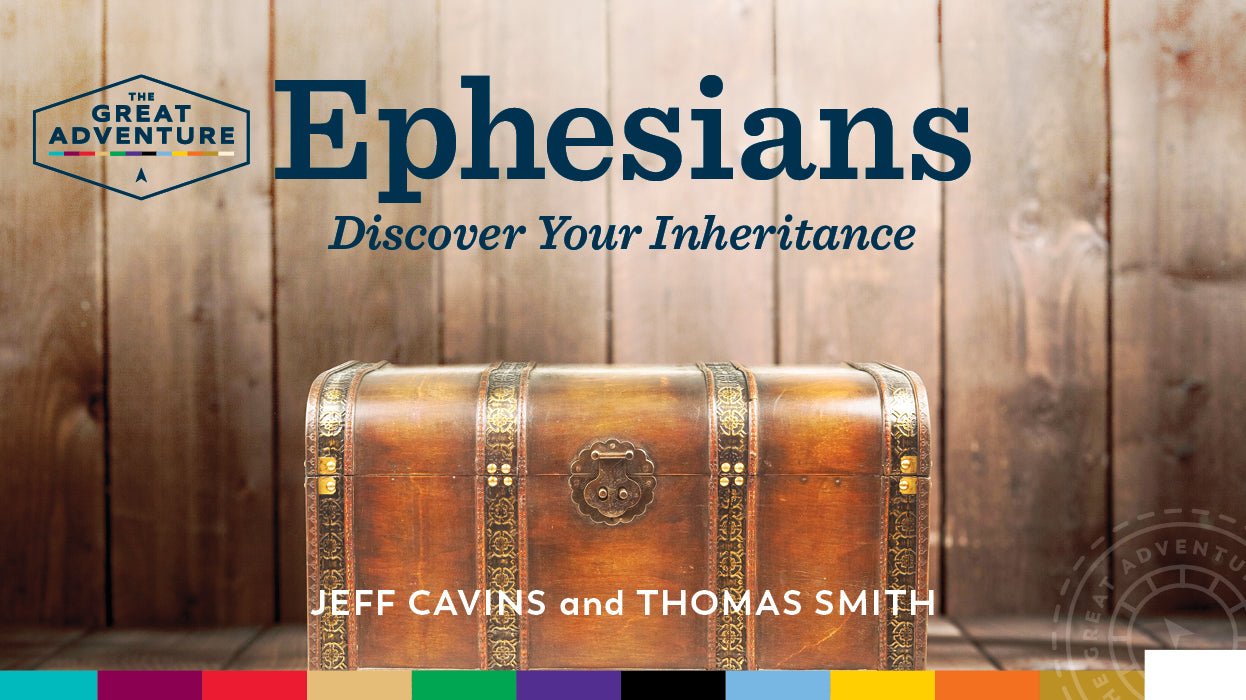 Ephesians: Discover Your Inheritance Bible Study Program