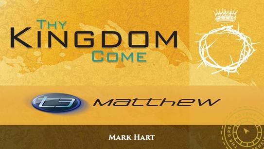 The gold logo for the Bible Study, T3 Matthew: Thy Kingdom Come, by Mark Hart
