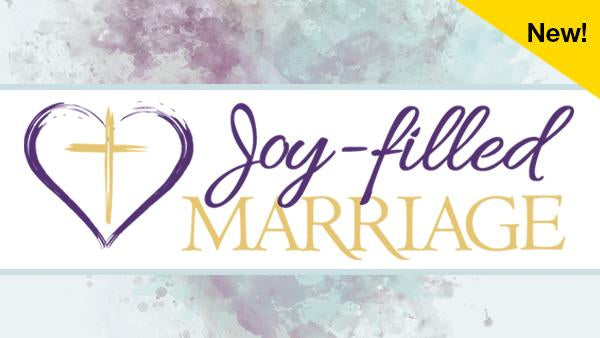 Joy-Filled Marriage