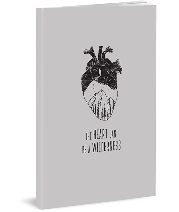 The Heart Can Be a Wilderness Journal