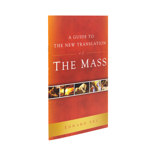 A Guide to the New Translation of the Mass Booklet