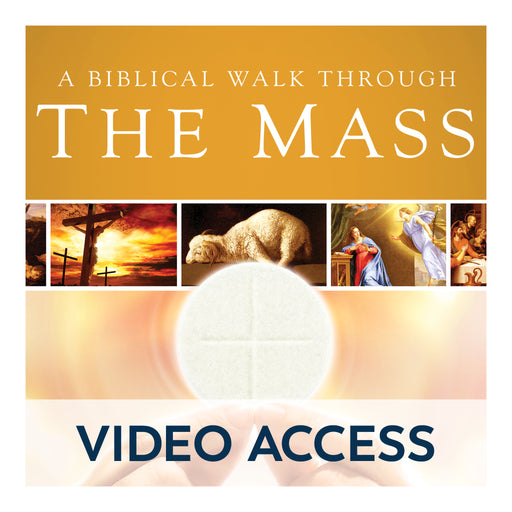 A Biblical Walk Through The Mass Study Program [Online Video Access]