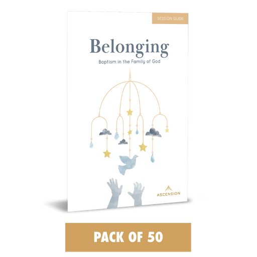 Belonging: Baptism in the Family of God, Session Guide (Pack of 50)