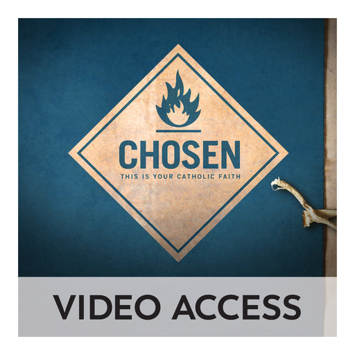Chosen: This Is Your Catholic Faith [Online Video Access]
