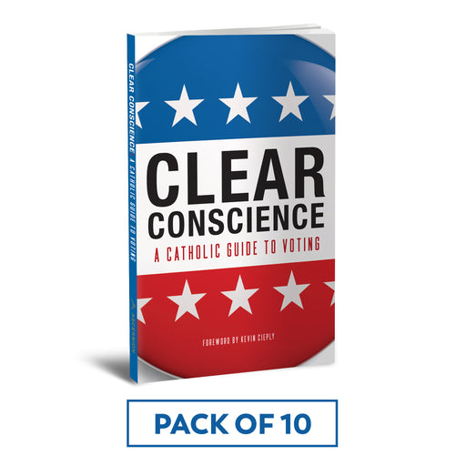 Clear Conscience: A Catholic Guide to Voting (Pack of 10)