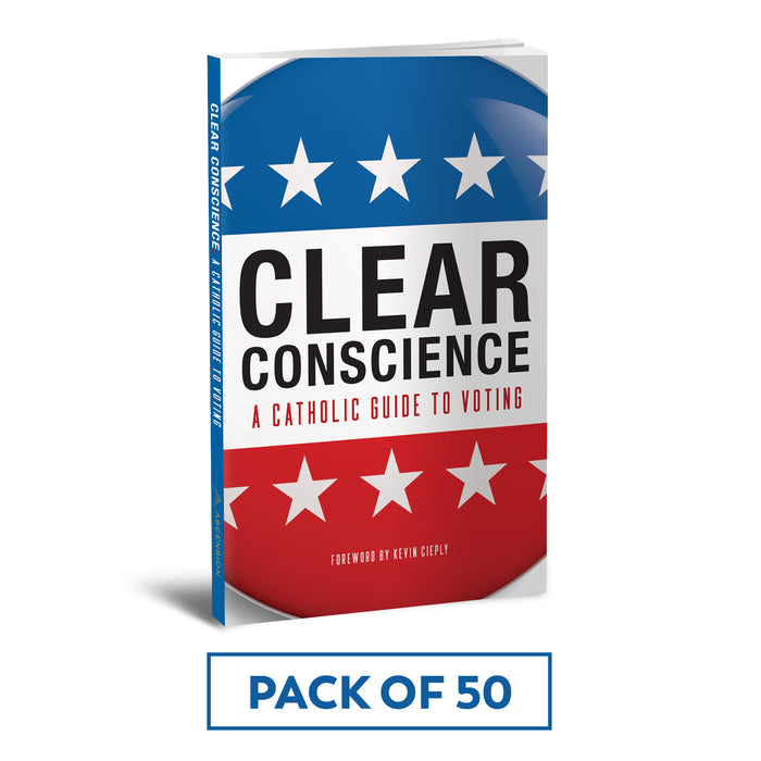 Clear Conscience: A Catholic Guide to Voting (Pack of 50)