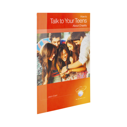 The pamphlet, How To Talk To Your Teens About Chastity by Jason Evert and Ascension. The red and orange cover features a group of happy teens looking at a photo on a digital camera.