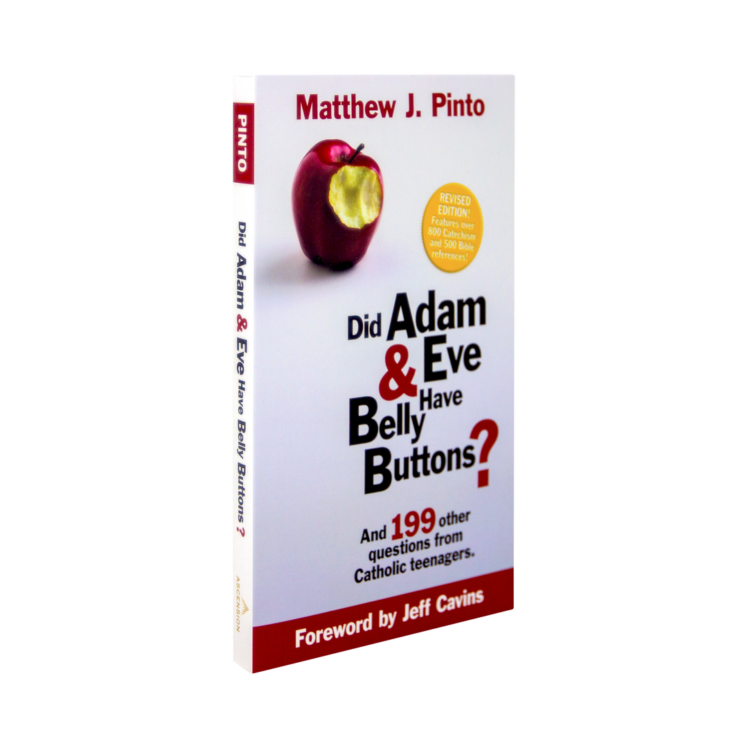 Did Adam & Eve Have Belly Buttons? Revised Edition