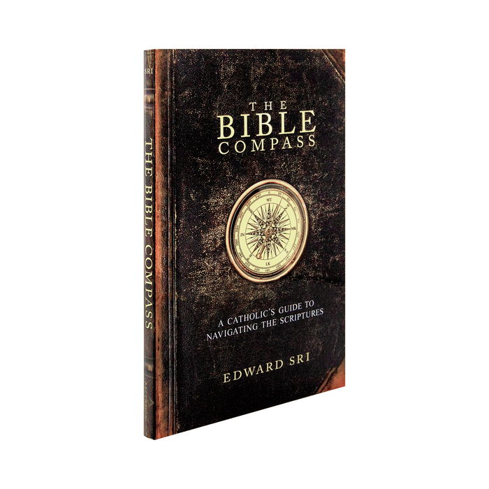 The catholic book, The Bible Compass: A Catholic's Guide to Navigating the Scriptures by Edward Sri published by Ascension. The brown cover features a gold compass.