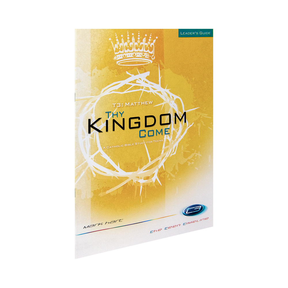 T3 Matthew: Thy Kingdom Come, Leader's Guide (Includes Online Course Access)