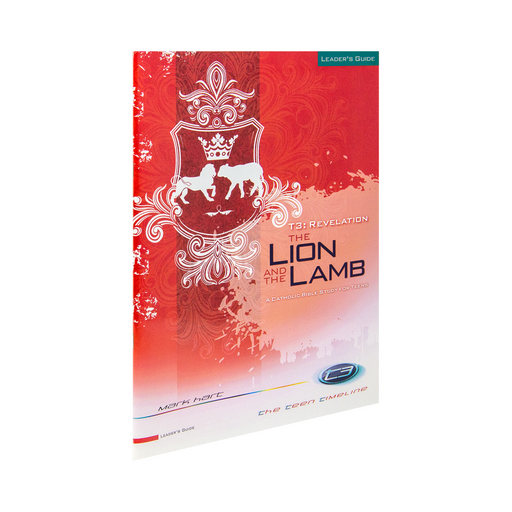 T3 Revelation: The Lion and the Lamb, Leader's Guide (Includes Online Course Access)