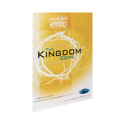 T3 Matthew: Thy Kingdom Come, Student Workbook (Includes Online Course Access)