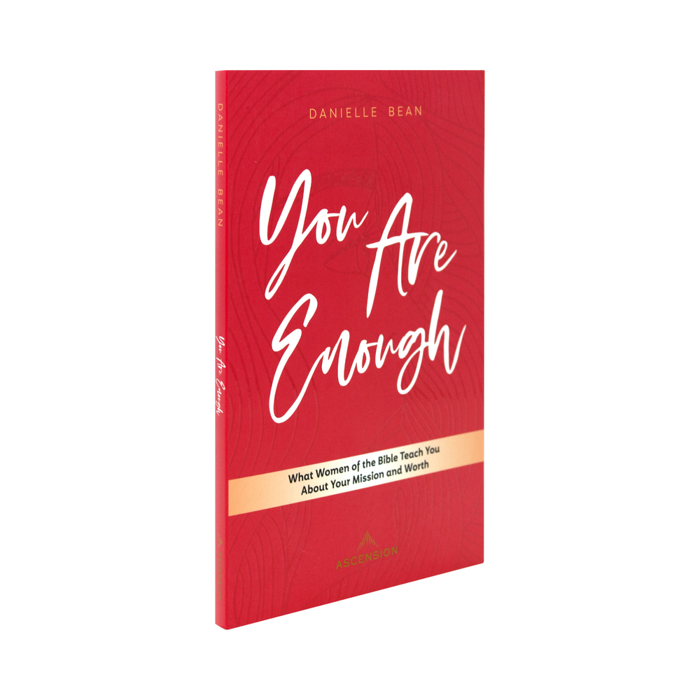 You Are Enough: What Women of the Bible Teach You About Your Mission and Worth