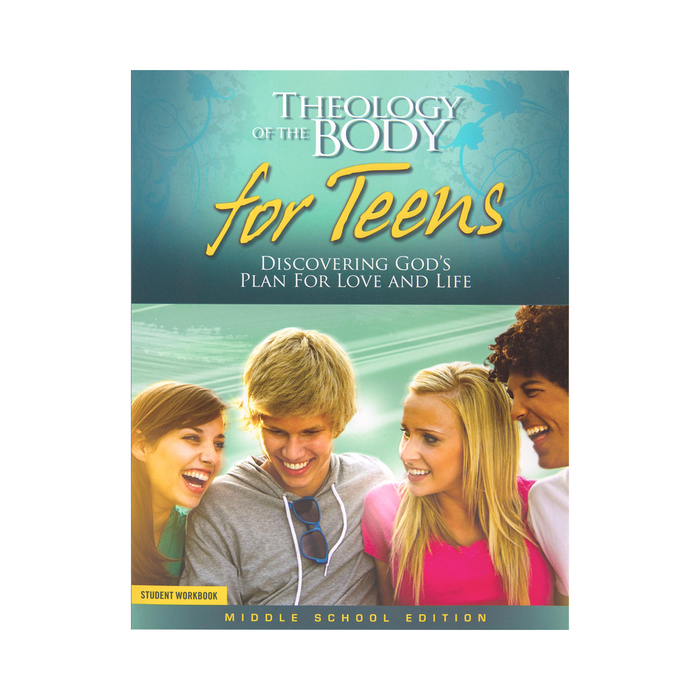 Theology of the Body for Teens: Middle School Edition Student Workbook (Includes Online Course Access)