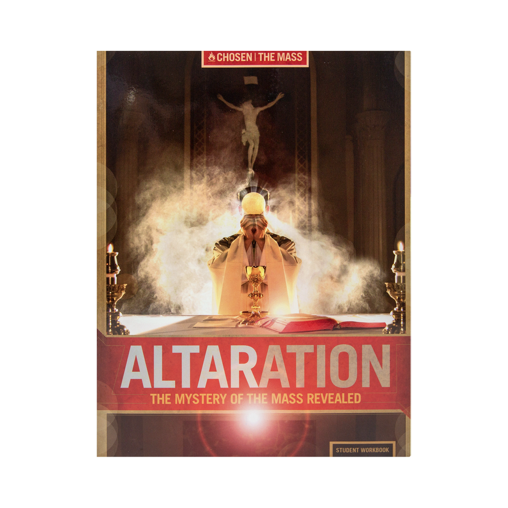 Altaration: The Mystery of the Mass Revealed Student Workbook (Includes Online Course Access)