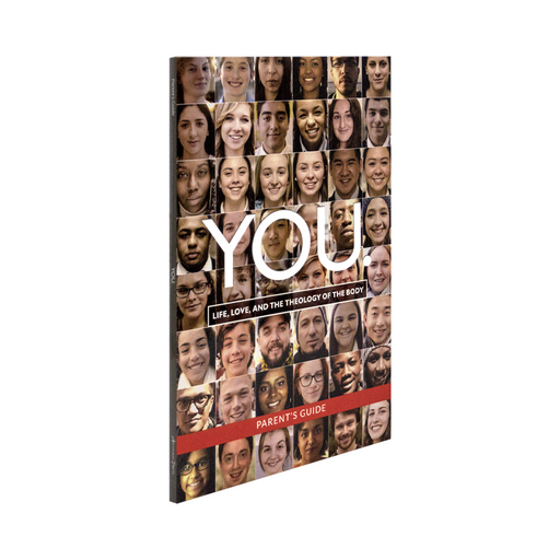 YOU: Life, Love, and the Theology of the Body, Parent's Guide