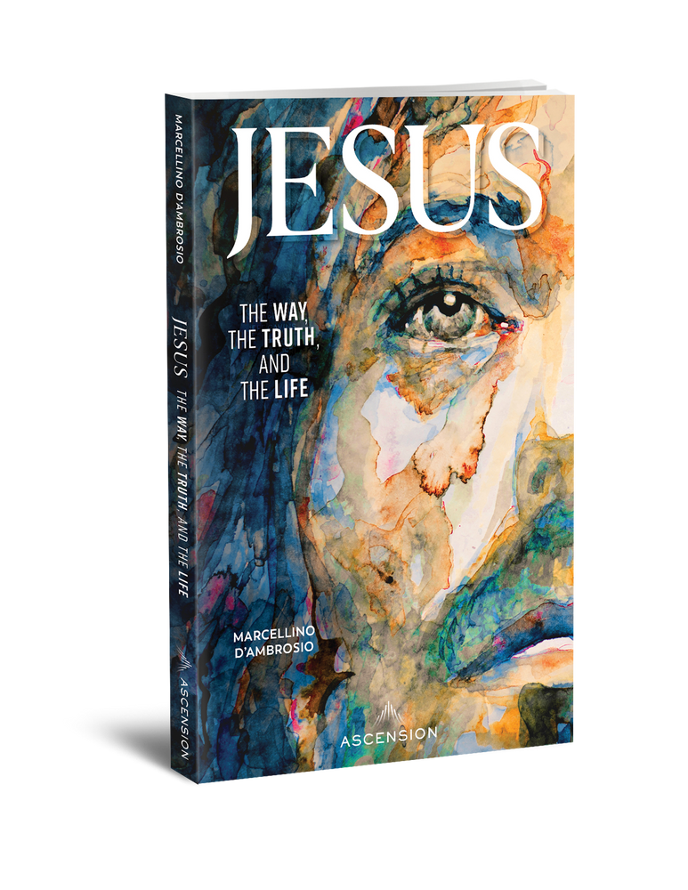 [E-Book] Jesus: The Way, the Truth, and the Life