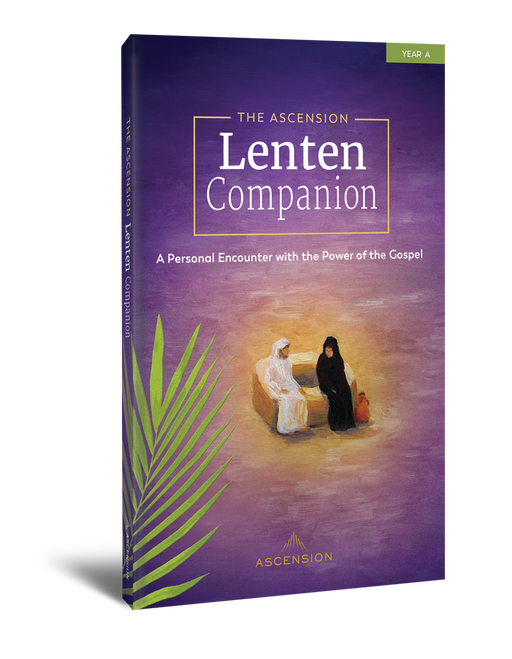 The Ascension Lenten Companion