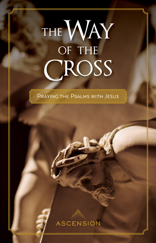 [E-BOOK] The Way of the Cross: Praying the Psalms with Jesus