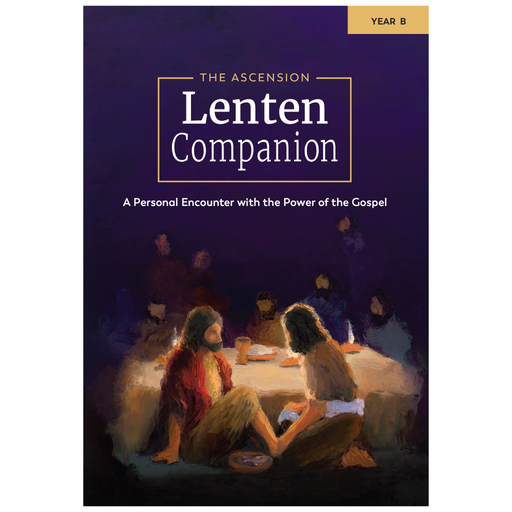 [E-BOOK] The Ascension Lenten Companion: Year B