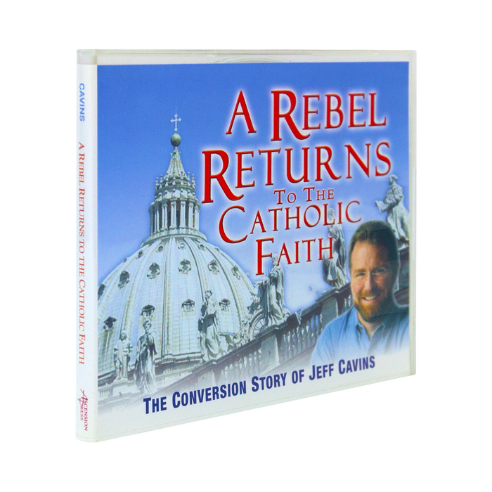 The cd case for A Rebel Returns to the Catholic Faith, the Conversion story of Jeff Cavins, by Ascension. The cd cover features Jeff smiling in front of St. Peter's Basilica at the Vatican in Rome.